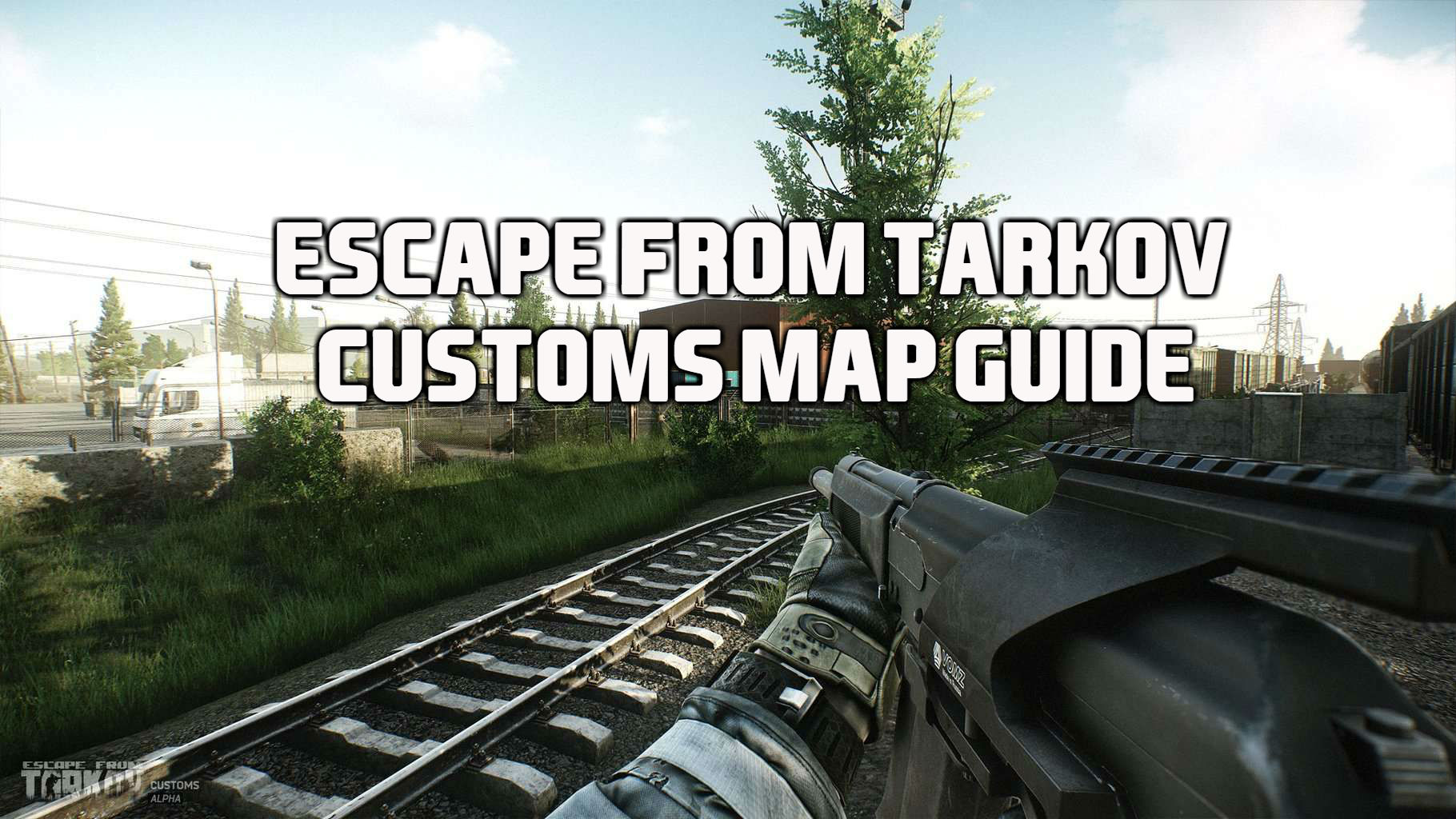 EFT customs map guide