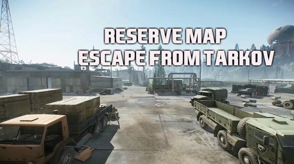 escape-from-tarkov-reserve-map