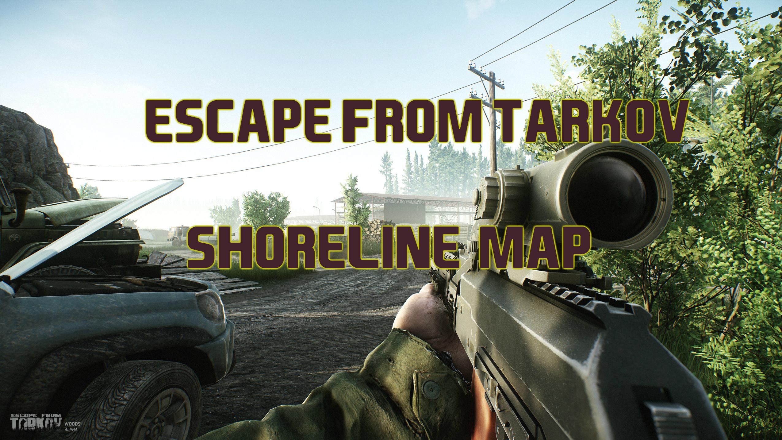 escape from tarkov shoreline map