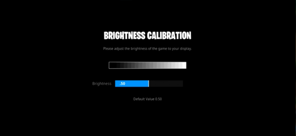Bugha Brightness Settings