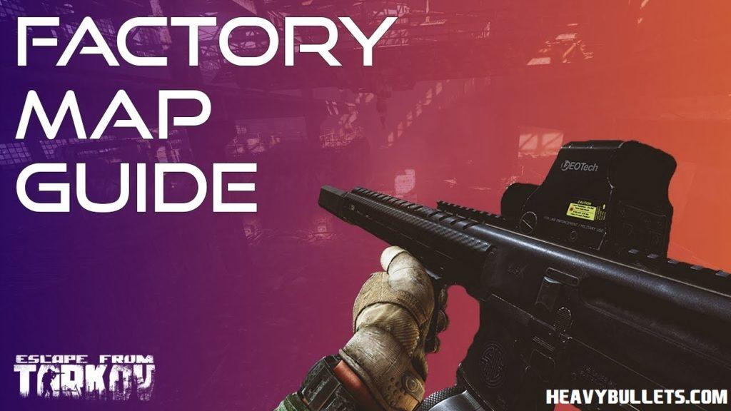factory map escape from tarkov