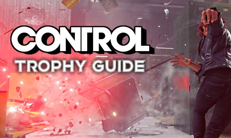 CONTROL-Trophy-Guide