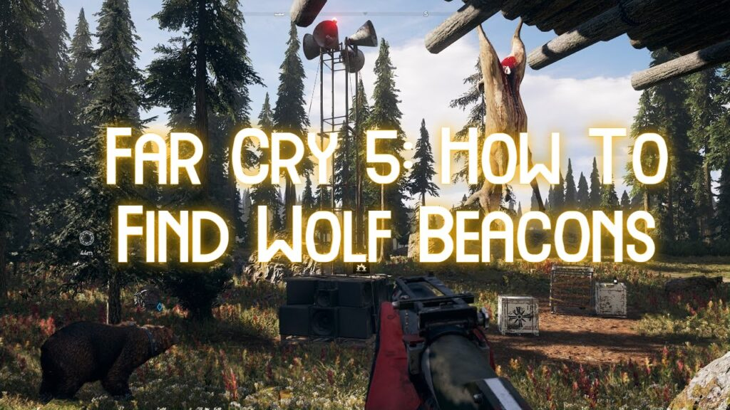 Far Cry 5-How To Find Wolf Beacons