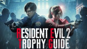 Resident Evil 2 trophy guide