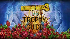 borderlands-3-trophy guide
