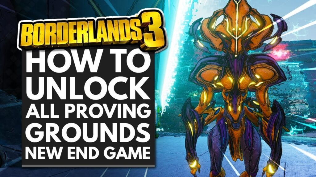 borderlands3 unlocking proving grounds