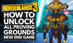 borderlands3 unlocking proving grounds